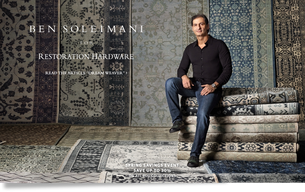 Ben Soleimani for Restoration Hardware