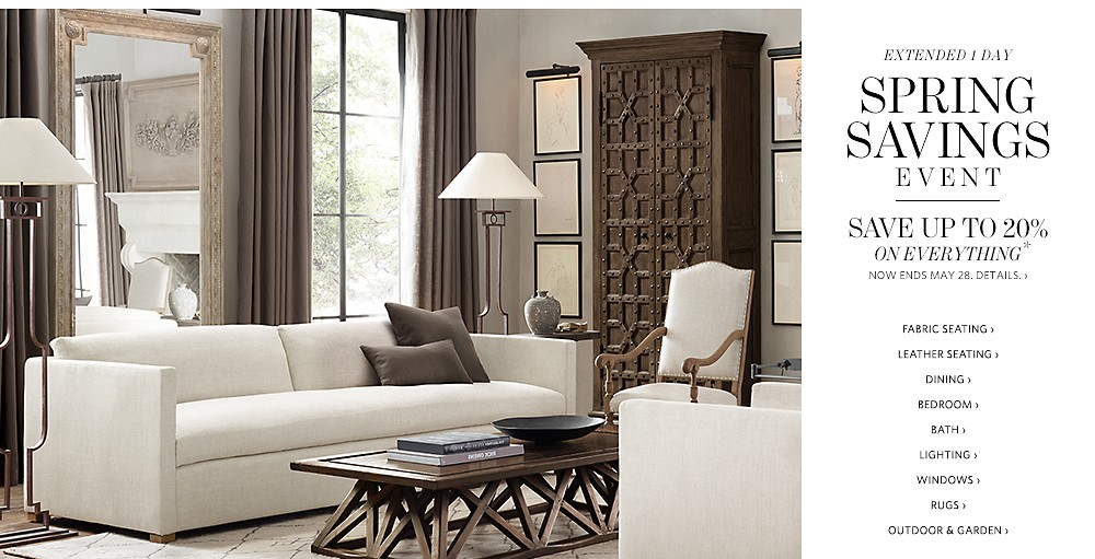 Spring savings event save up to 20 on everything - Small spaces restoration hardware set ...