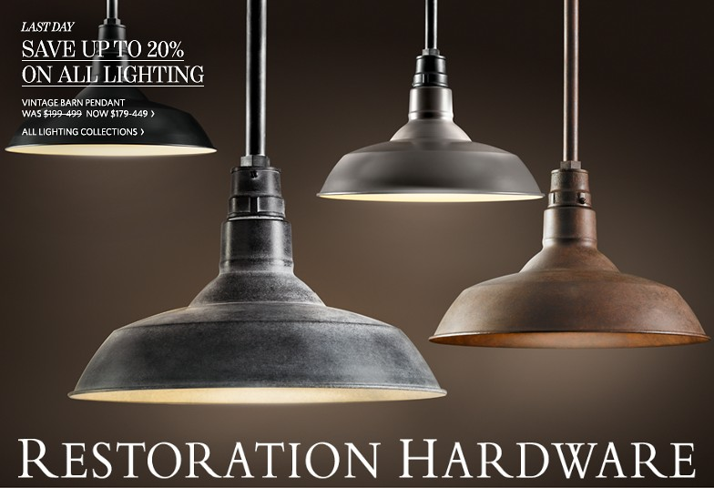 Restoration hardware coupons last day to save up to 20 for When is restoration hardware lighting sale