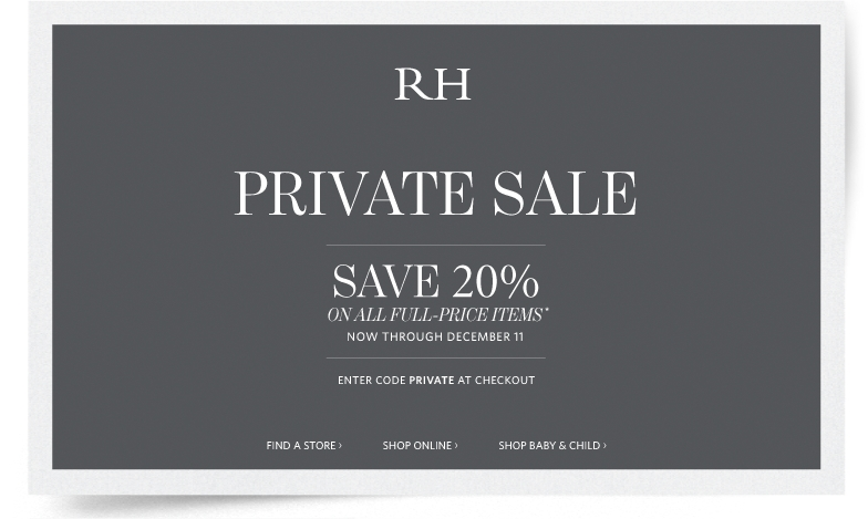 Some of the Restoration Hardware deal codes and coupons that you find here are exclusive to us. Please make sure to compare the different promo code offers in order to find the code that will give you access to the biggest discounts.
