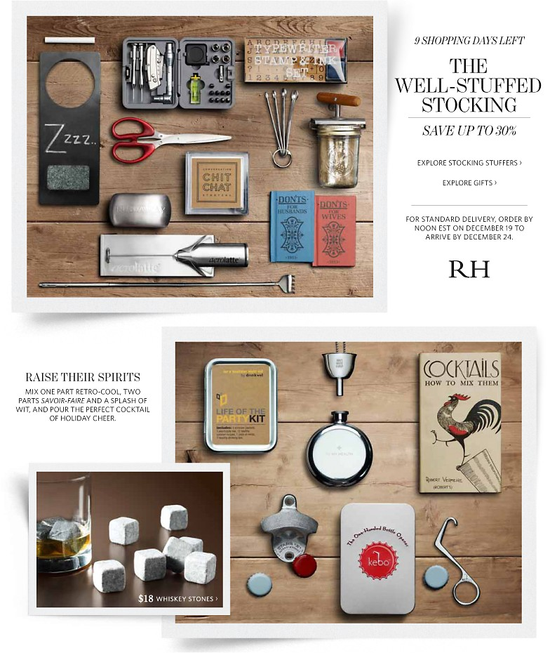9 shopping days left the well stuffed stocking save up for Restoration hardware online shopping