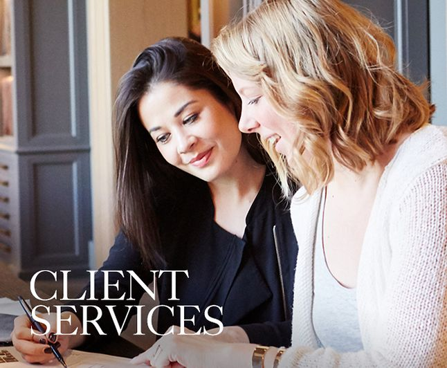 Client Services - Our Client Services team provides concierge-level design support and partners with our RH Interior Design and Home Delivery teams to ensure flawless execution for our clients.