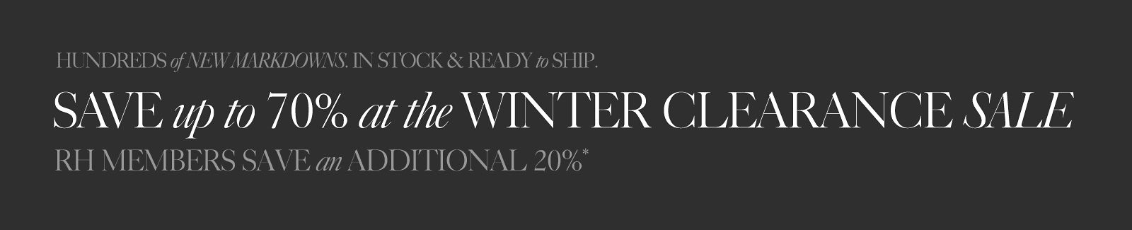 The Winter Clearance Sale. Save up to 70%.