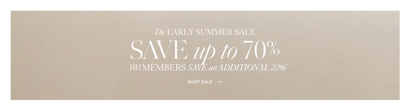 Save up to 70% at the Early Summer Sale