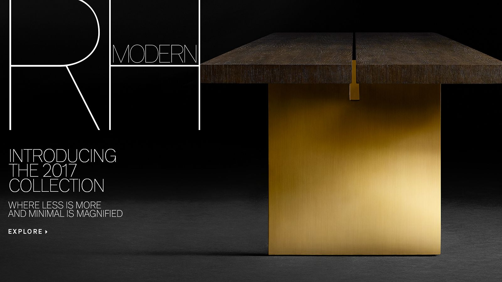 RH Modern - Introducing the 2017 Collection. Where Less Is More and Minimal Is Magnified.