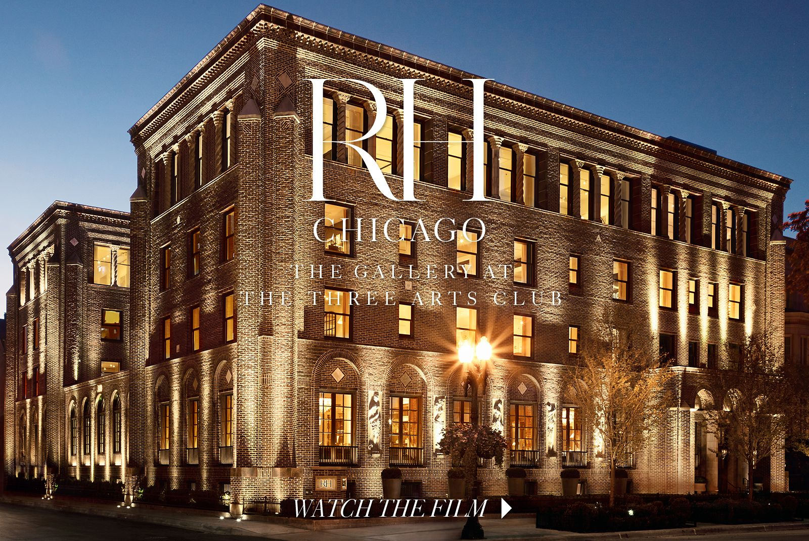 RH Chicago, The Gallery at the Three Arts Club. Watch the Film.