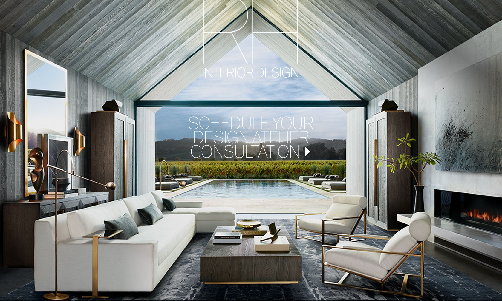 Imagine yourself here. Schedule your RH Interior Design Consultation.