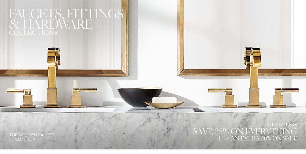 Faucets, Fittings & Hardware Collections | RH